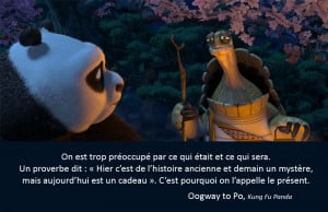 Oogway to Po, Kung Fu Panda,quote