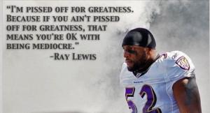 Ray Lewis : inspiring speech/sayings