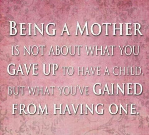 Being A Mother