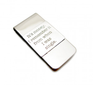 Short Love Quotes For Him Engraving Funny Quote Money Clip Wed