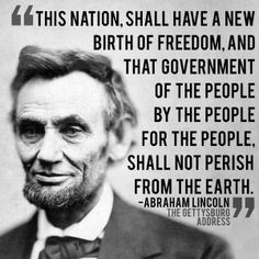 Quote from the Gettysburg Address, Abraham Lincoln