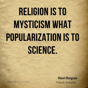 Henri Bergson Science Quotes
