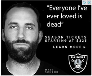 Matt Schaub looks very excited in the Raiders' newest ad