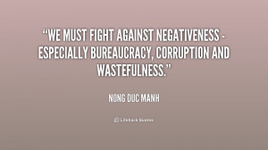 We must fight against negativeness - especially bureaucracy ...