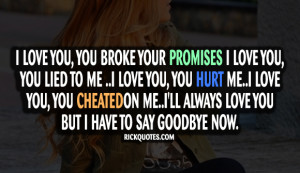 Promises Quotes   Say Goodbye Now Promises Quotes   Say Goodbye Now