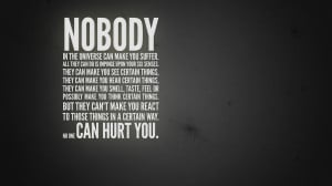 Nobody can hurt you