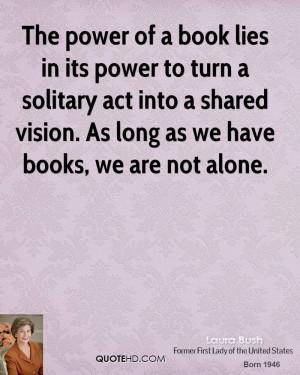 Laura Bush Power Quotes