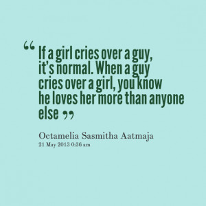 girl cries over a guy, it's normal when a guy cries over a girl, you ...