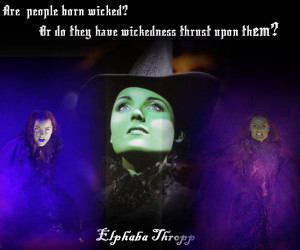 Miss Elphaba Thropp by Livelaughlove101