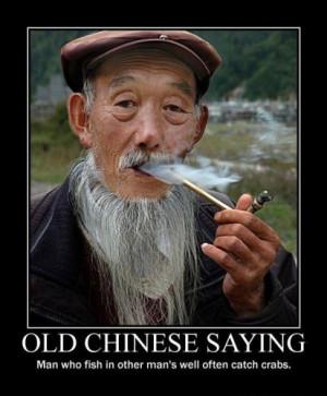 Chinese man smoking. Text under photo: OLD CHINESE SAYING. Man who ...