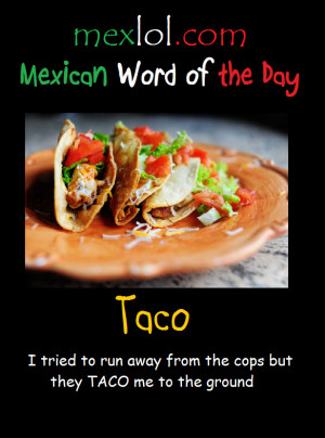 Mexican-Word-of-the-Day-Taco.png