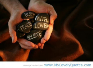 Peace Hope Faith Love Believe
