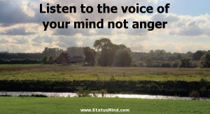 ... of your mind not anger - William Shakespeare Quotes - StatusMind.com