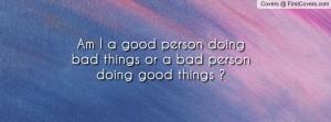 am_i_a_good_person-120517.jpg?i