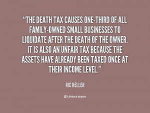 The death tax causes one-third of all family-owned small businesses to ...