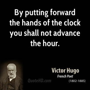 By putting forward the hands of the clock you shall not advance the ...