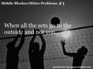 Volleyball Middle Hitter Quotes