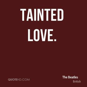 Tainted Quotes
