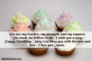 Best Mom Birthday Quotes I love you mom.