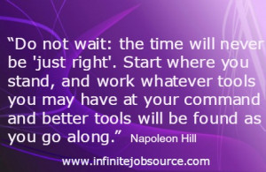 """... aside to let you pass."""" ― Napoleon Hill, Think and Grow Rich"""