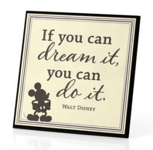 Walt Disney Quotes Walt disney never said it!