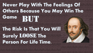 never-play-with-feelings-shakespeare.jpg