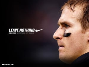 Nike Football Quotes Nike Football Drew Brees Image