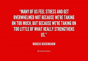 feeling overwhelmed and stressed quotes