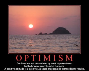 Greatest Quotations : Optimism and Pessimism