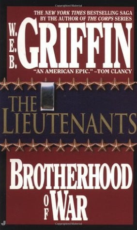 "Start by marking ""The Lieutenants (Brotherhood of War, #1)"" as ..."
