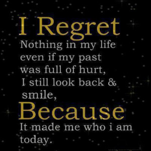 No regrets.