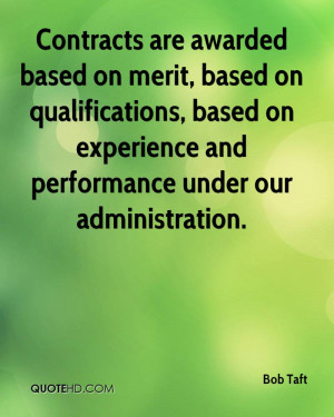 Contracts Are Awarded Based On Merit, Based On Qualifications, Based ...