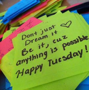 Happy Tuesday Quotes