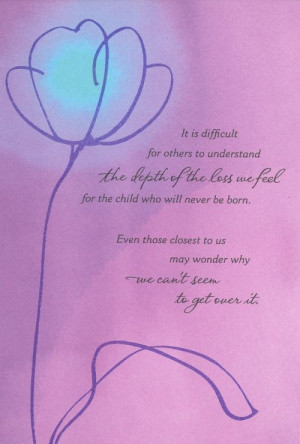 miscarriage quotes for mothers: Infertility Mothers Day, Loss ...