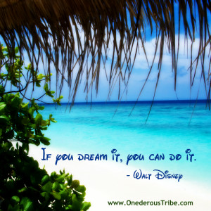 If You Dream It | Inspirational Quotes
