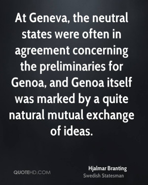 At Geneva, the neutral states were often in agreement concerning the ...