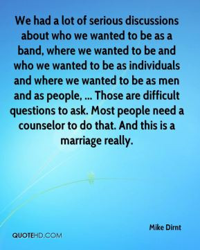 ... counselor to do that. And this is a marriage really. - Mike Dirnt