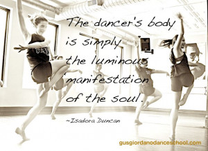 Isadora Duncan quote. Dancers from Gus Giordano Dance School.