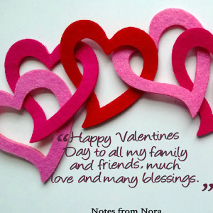 Quotes Picture: happy valentines day to all my family and friends ...