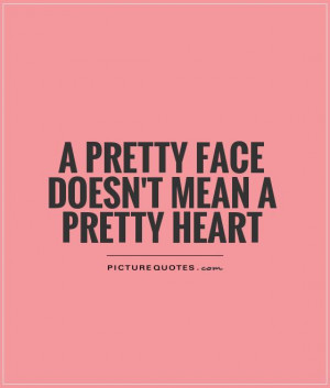 Heart Quotes Pretty Quotes Face Quotes