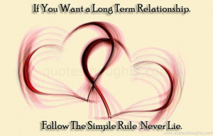 Relationship Quotes-Thoughts-Long Term Relationship-Never Lie