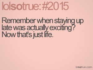 BLOG - Funny Quotes About Staying Up Late
