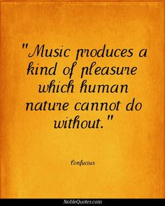 ... quotes 3 http noblequotes com music quotes confucius quotes