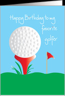 Happy Birthday for favorite golfer with Golf Ball and Red Tee card ...