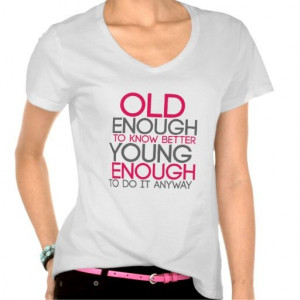 Funny Life Quote T-shirt. Gift for the Ladies. Pink and White. Old ...