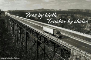 Trucker Sayings