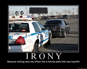 Situational irony is the disparity of intention and result: when the ...