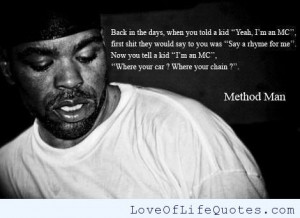 Method Man quote on Rap Music - Love of Life Quotes
