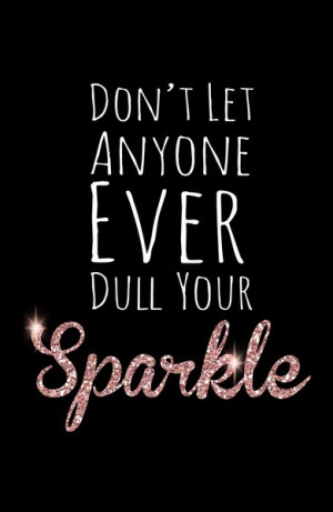 glitter, life, love, quotes, sparkle