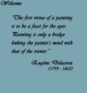 Welcome Quote by Eugéne Delacrox